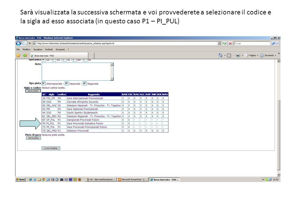 Sarà visualizzata la successiva schermata e voi provvederete a selezionare il codice e la sigla ad esso associata (in questo caso P1 – PI_PUL)
