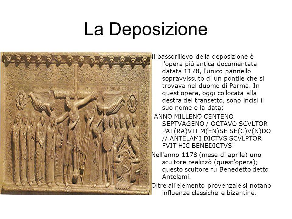 La Deposizione I l bassorilievo della deposizione è l'opera più antica documentata datata 1178, l'unico pannello sopravvissuto di un pontile che si tr