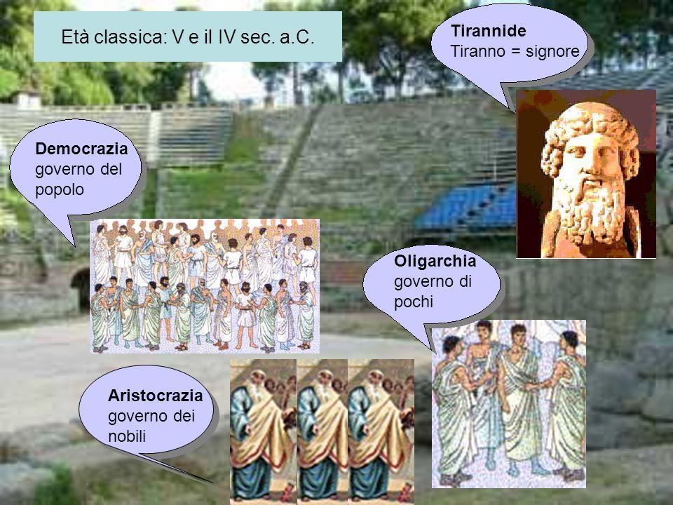 Età classica: V e il IV sec.a.C.