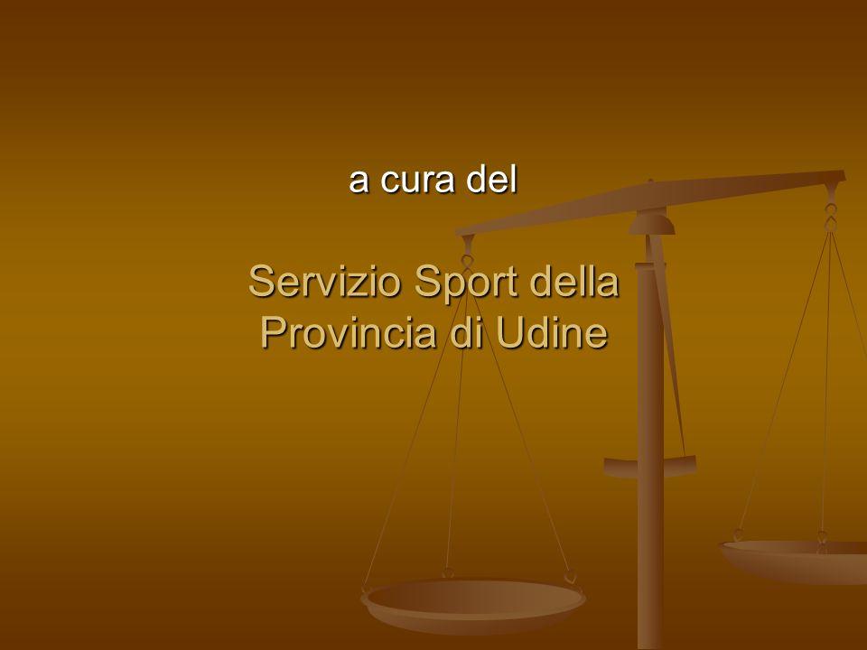 a cura del Servizio Sport della Provincia di Udine