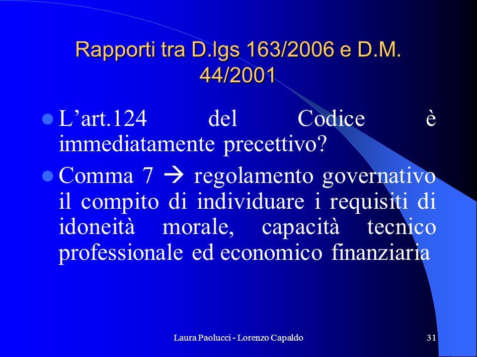 Laura Paolucci - Lorenzo Capaldo31 Rapporti tra D.lgs 163/2006 e D.M.