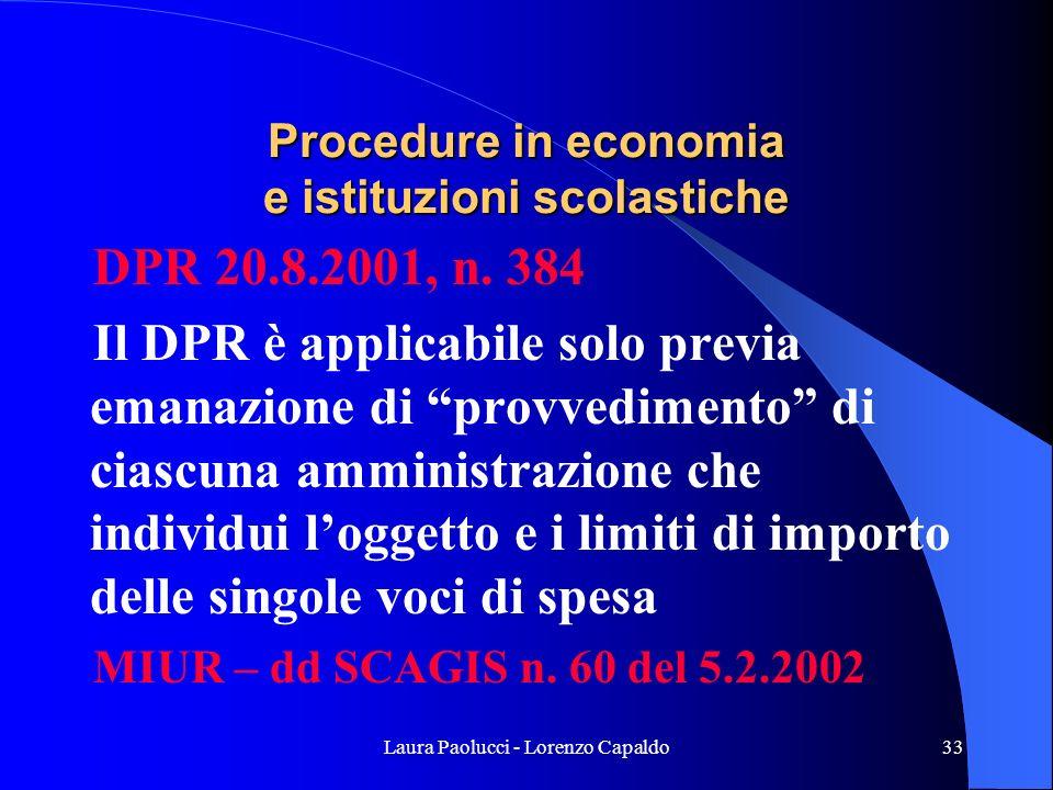 Laura Paolucci - Lorenzo Capaldo33 Procedure in economia e istituzioni scolastiche DPR 20.8.2001, n.