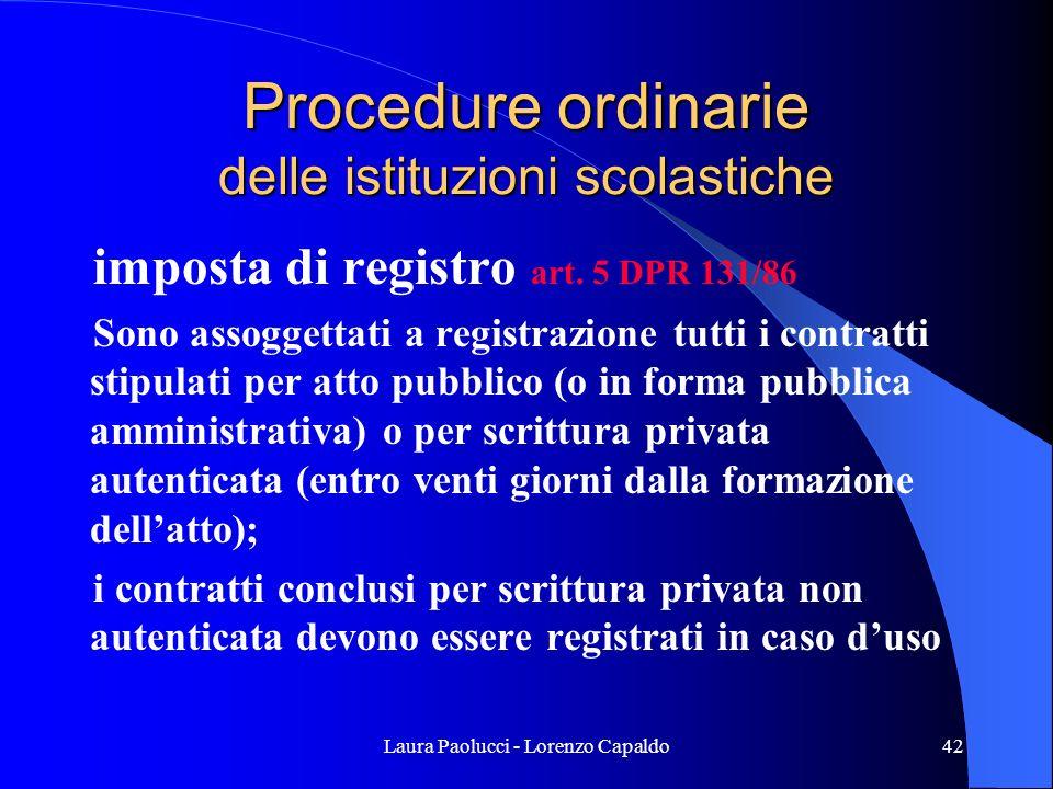 Laura Paolucci - Lorenzo Capaldo42 Procedure ordinarie delle istituzioni scolastiche imposta di registro art.