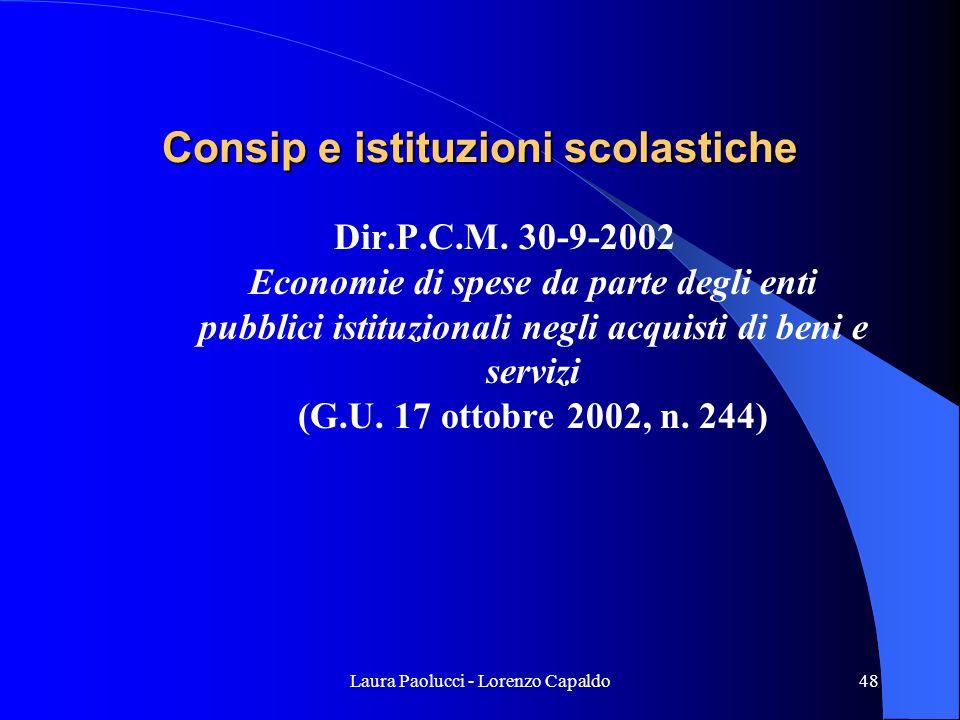 Laura Paolucci - Lorenzo Capaldo48 Consip e istituzioni scolastiche Dir.P.C.M.
