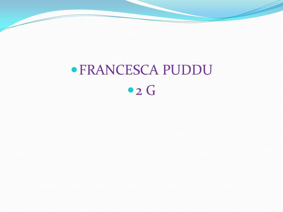 FRANCESCA PUDDU 2 G