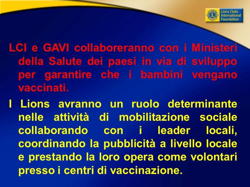 LCI e GAVI collaboreranno con i Ministeri della Salute dei paesi in via di sviluppo per garantire che i bambini vengano vaccinati.