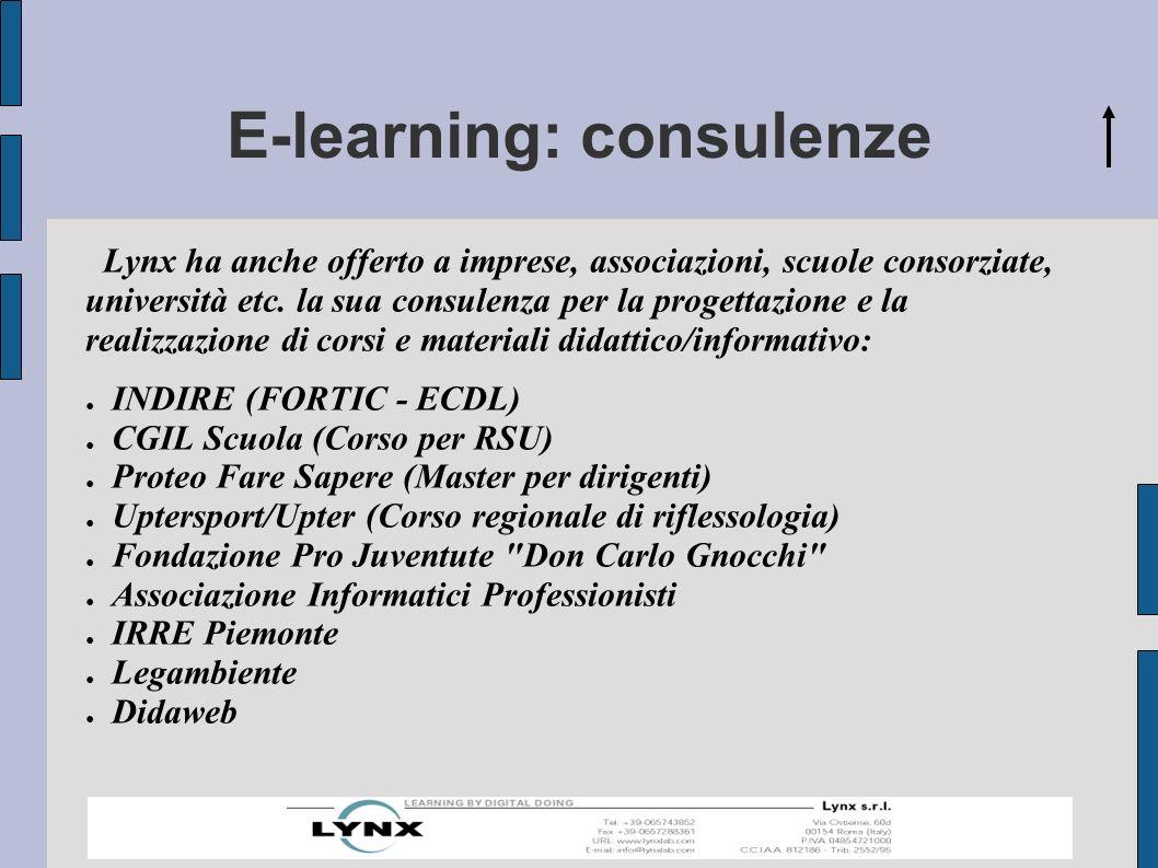 E-learning: consulenze Lynx ha anche offerto a imprese, associazioni, scuole consorziate, università etc.