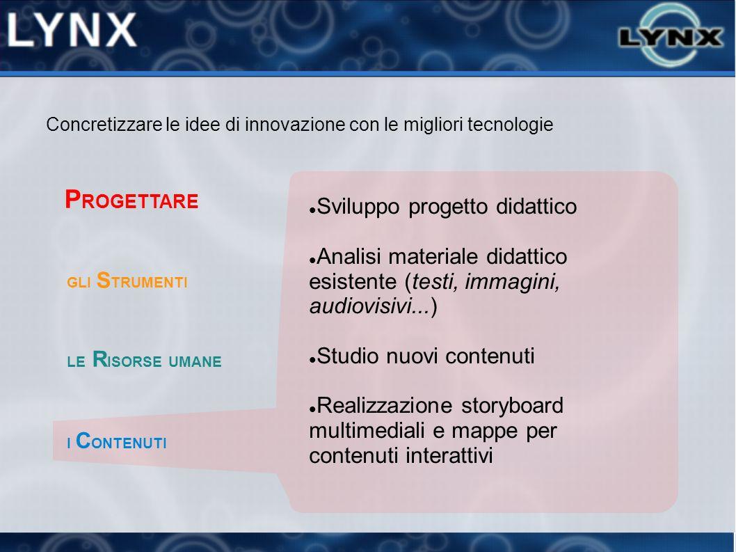 LYNX ha sviluppato in proprio ADA, un LMS, versatile e sicuro, che può essere adattato a molteplici progetti formativi.