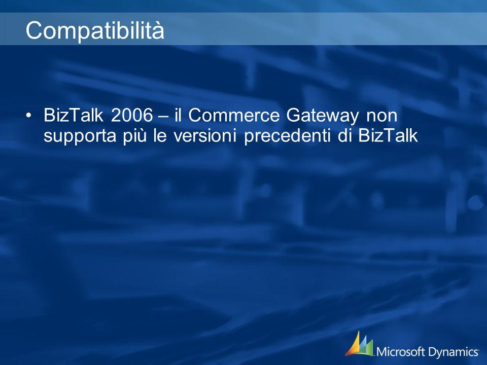 Compatibilità BizTalk 2006 – il Commerce Gateway non supporta più le versioni precedenti di BizTalk