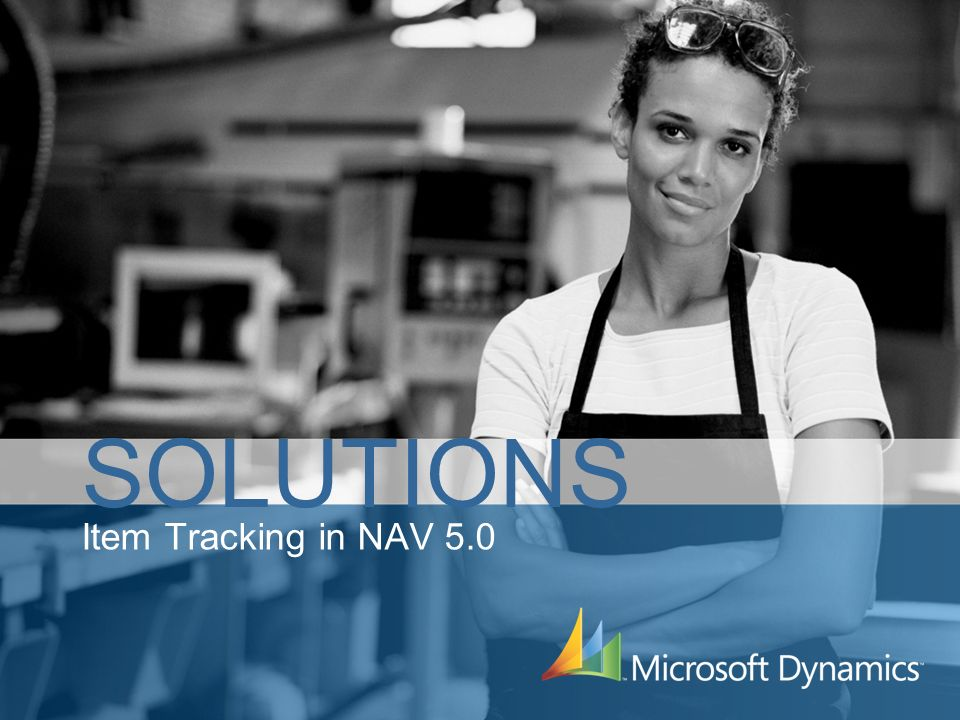 Item Tracking in NAV 5.0 SOLUTIONS