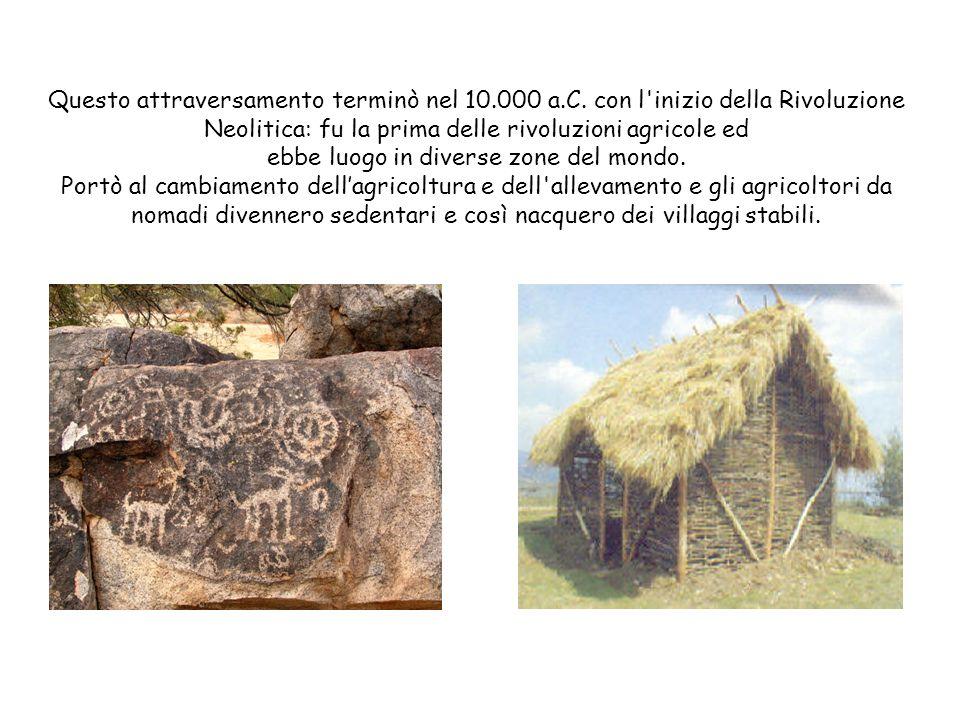 Questo attraversamento terminò nel 10.000 a.C.