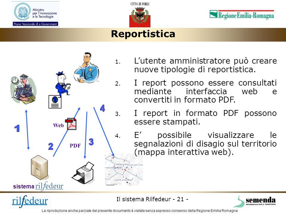 La riproduzione anche parziale del presente documento è vietata senza espresso consenso della Regione Emilia Romagna Il sistema Rilfedeur - 21 - PDF W