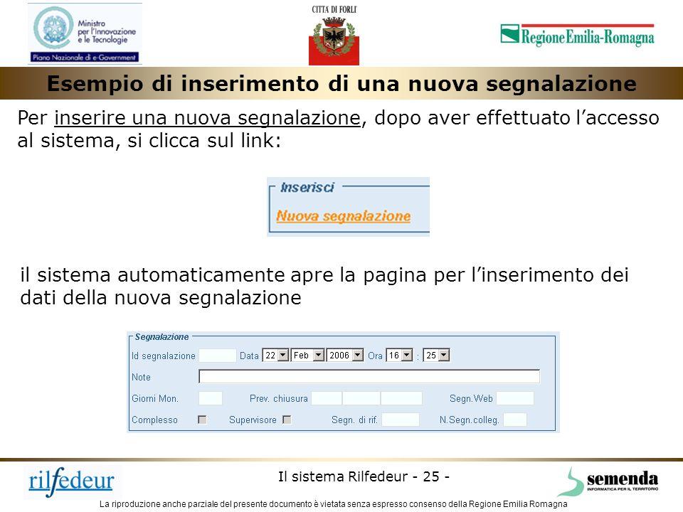 La riproduzione anche parziale del presente documento è vietata senza espresso consenso della Regione Emilia Romagna Il sistema Rilfedeur - 25 - Esemp