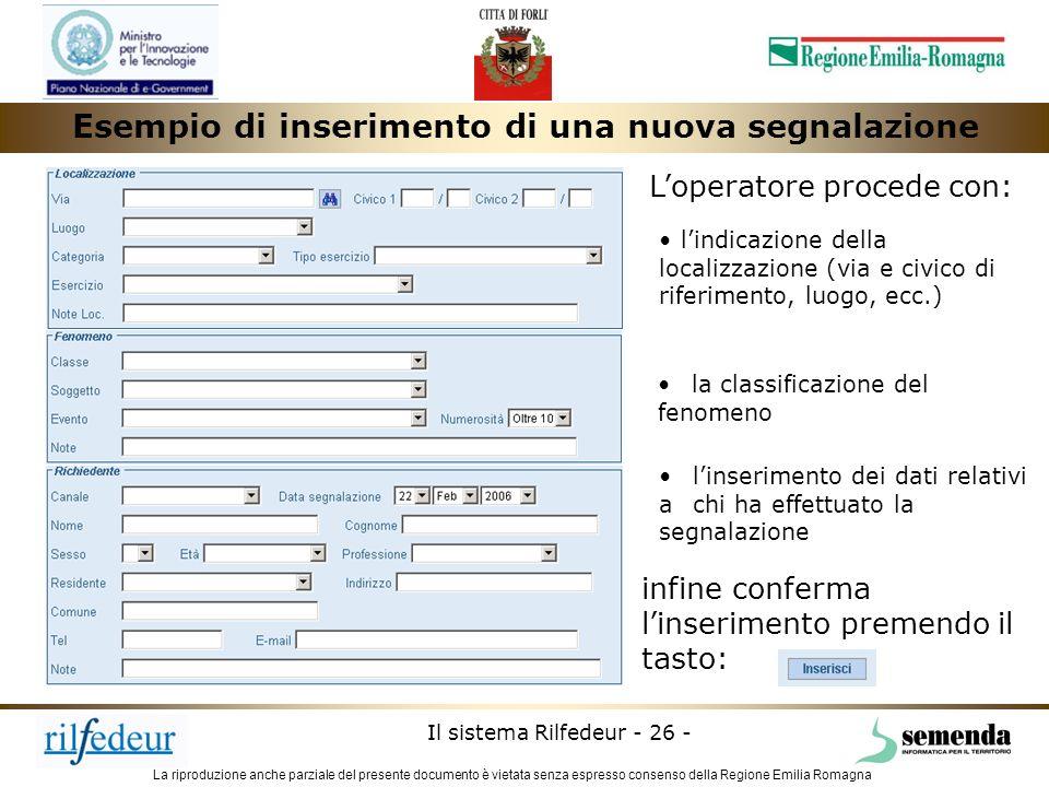 La riproduzione anche parziale del presente documento è vietata senza espresso consenso della Regione Emilia Romagna Il sistema Rilfedeur - 26 - Loper