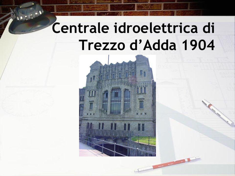 Centrale idroelettrica di Trezzo dAdda 1904