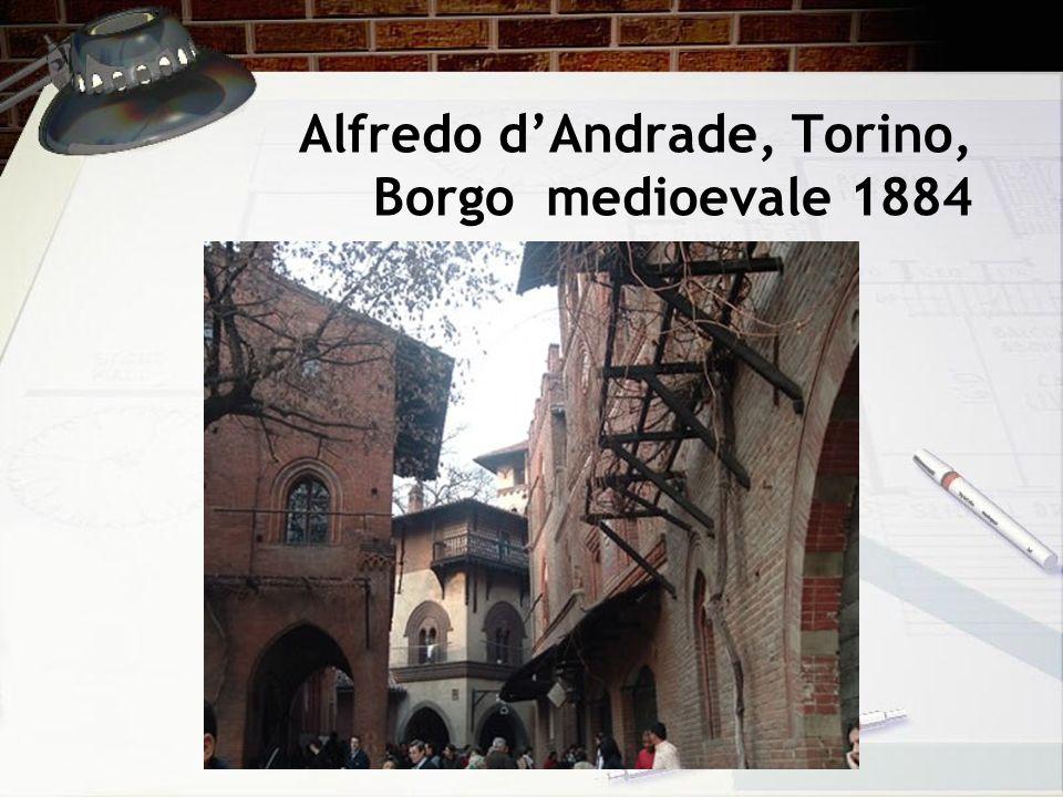 Alfredo dAndrade, Torino, Borgo medioevale 1884