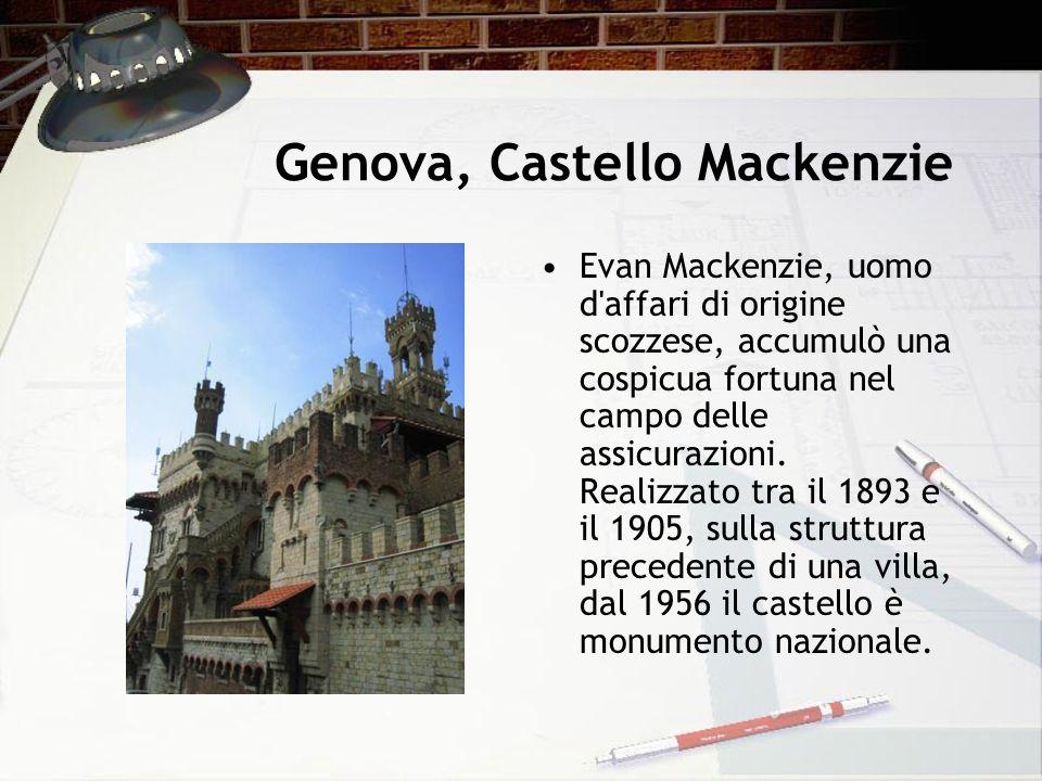Genova, Castello Mackenzie Evan Mackenzie, uomo d'affari di origine scozzese, accumulò una cospicua fortuna nel campo delle assicurazioni. Realizzato