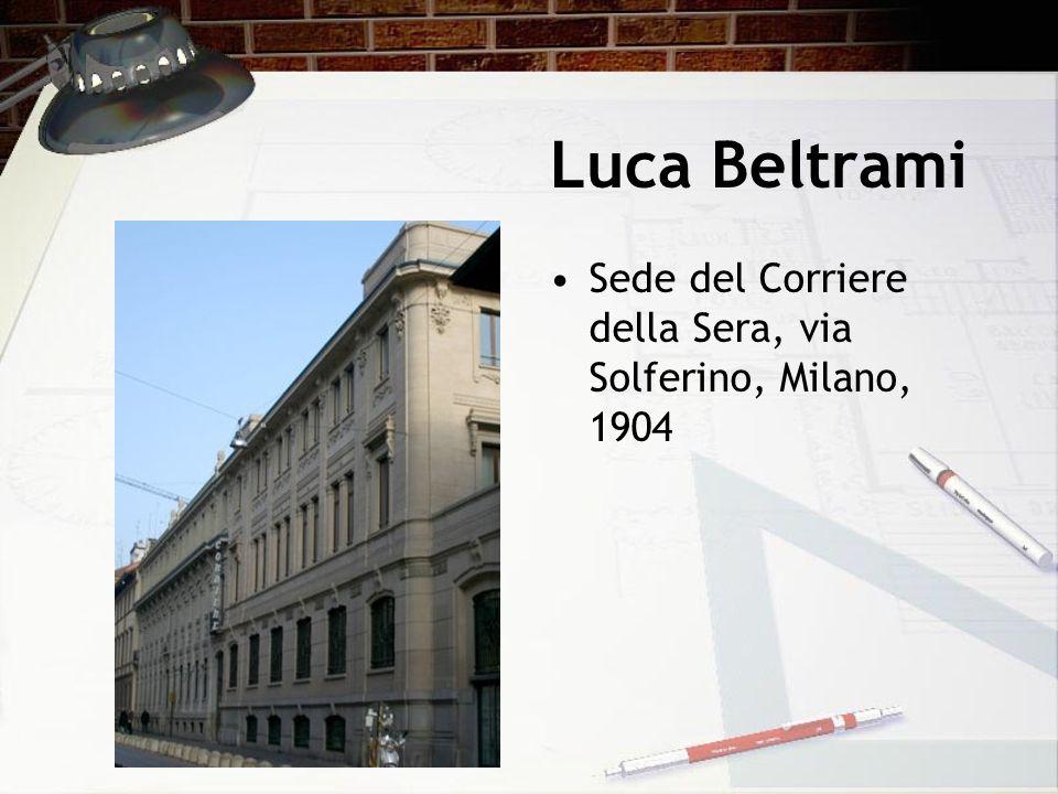 Luca Beltrami Sede del Corriere della Sera, via Solferino, Milano, 1904