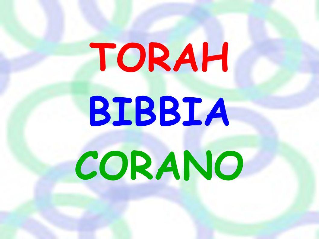 TORAH BIBBIA CORANO