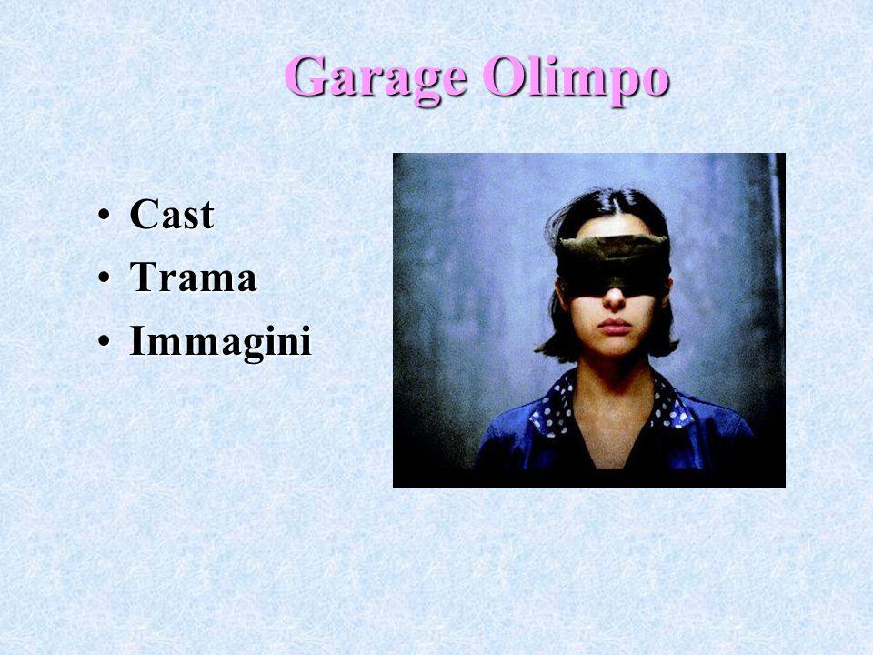 Garage Olimpo CastCast TramaTrama ImmaginiImmagini