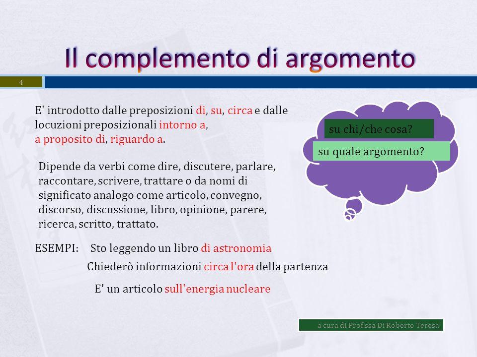 a cura di Prof.ssa Di Roberto Teresa 3 Il complemento di qualità indica le qualità di una persona o le caratteristiche di un animale o di una cosa con