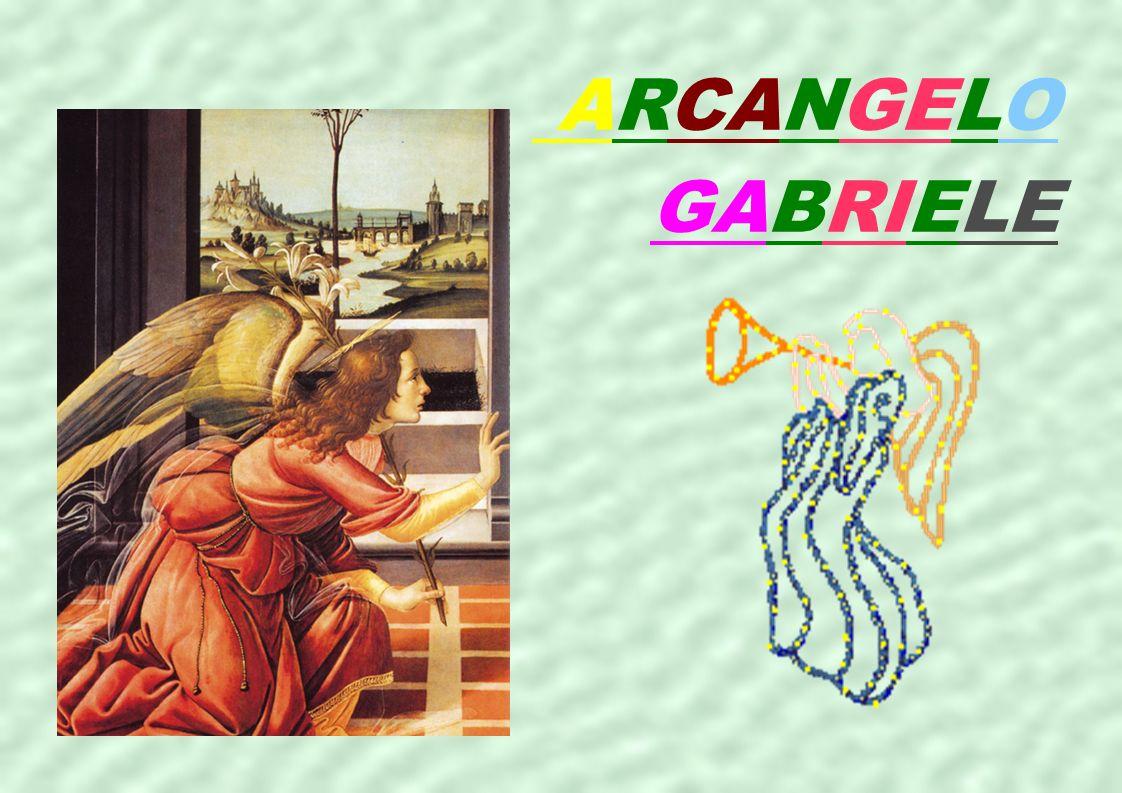 L ARCANGELO GABRIELE L arcangelo è rappresentato nelle tre religioni Ebraica, Cristiana, Islamica come un messaggero.