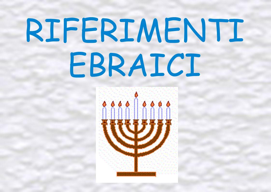 RIFERIMENTI EBRAICI