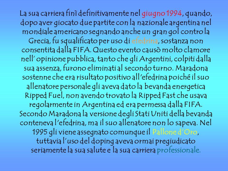 La sua carriera finì definitivamente nel giugno 1994, quando, dopo aver giocato due partite con la nazionale argentina nel mondiale americano segnando