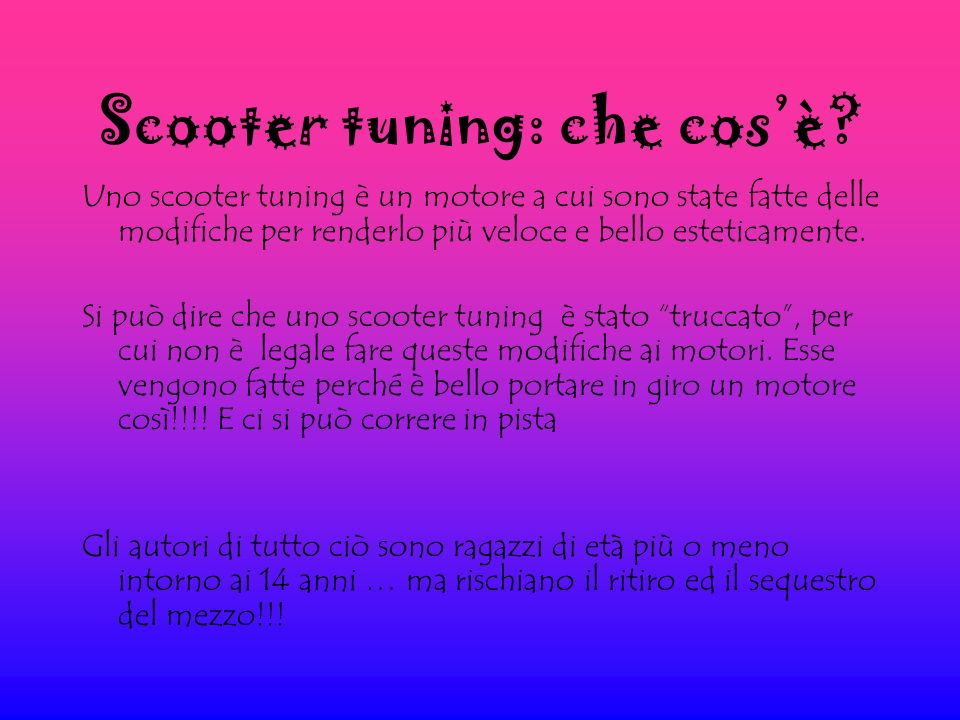 Scooter tuning: che cosè.