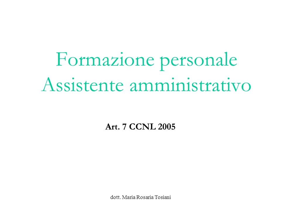 dott.Maria Rosaria Tosiani Manovra BIAGI e p.a.