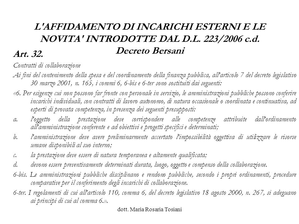 dott.Maria Rosaria Tosiani Il Consiglio dellIstituzione adotta il POF IL D.S.