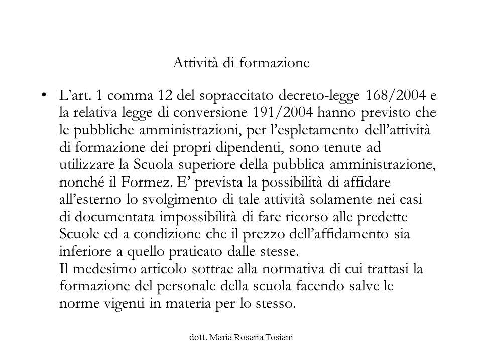 dott.Maria Rosaria Tosiani Esercizio provvisorio (Art.
