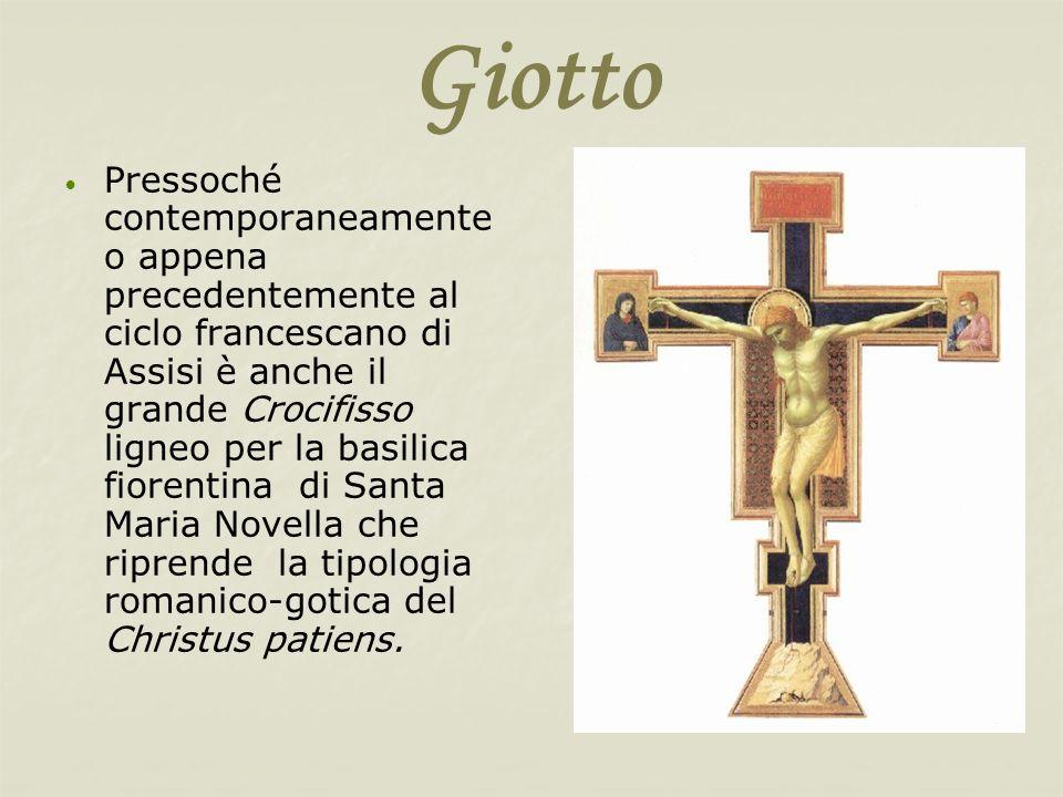 Giotto Pressoché contemporaneamente o appena precedentemente al ciclo francescano di Assisi è anche il grande Crocifisso ligneo per la basilica fioren