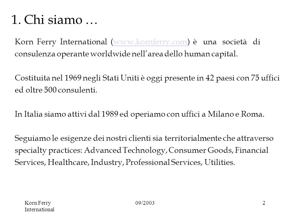 Korn Ferry International 09/20032 1.