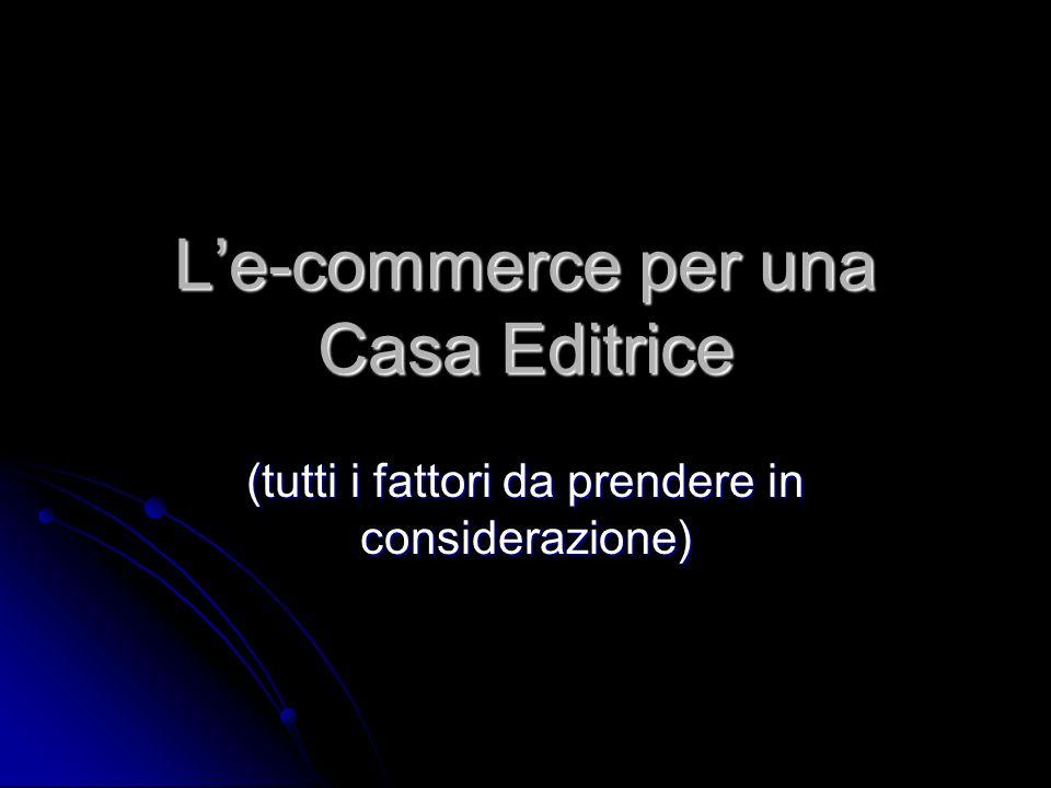 Le-commerce per una Casa Editrice (tutti i fattori da prendere in considerazione)