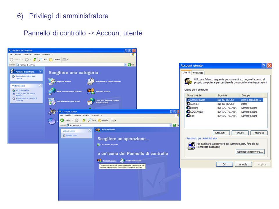 6) Privilegi di amministratore Pannello di controllo -> Account utente