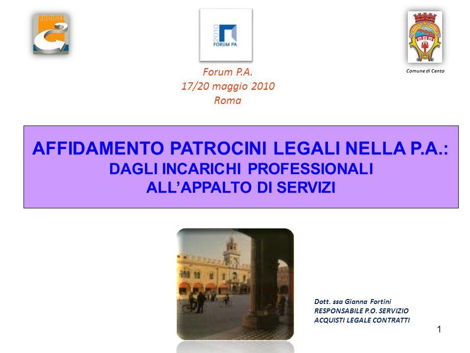 1 Dott. ssa Gianna Fortini RESPONSABILE P.O. SERVIZIO ACQUISTI LEGALE CONTRATTI Forum P.A.
