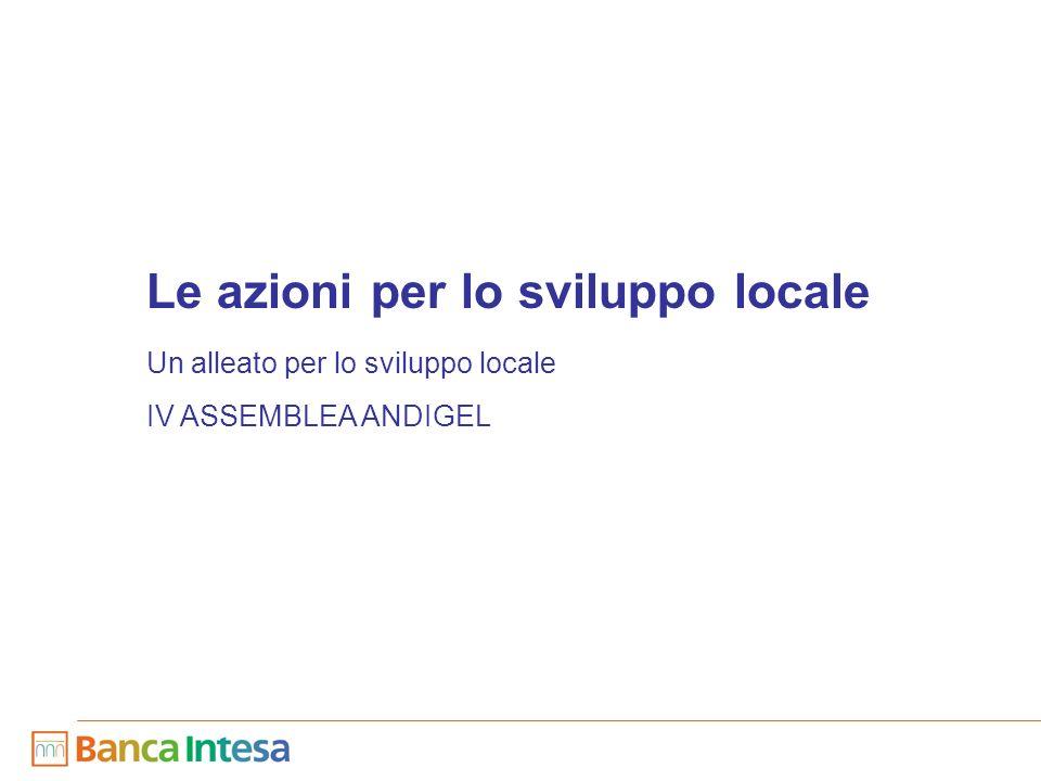 9 Le azioni per lo sviluppo locale Un alleato per lo sviluppo locale IV ASSEMBLEA ANDIGEL