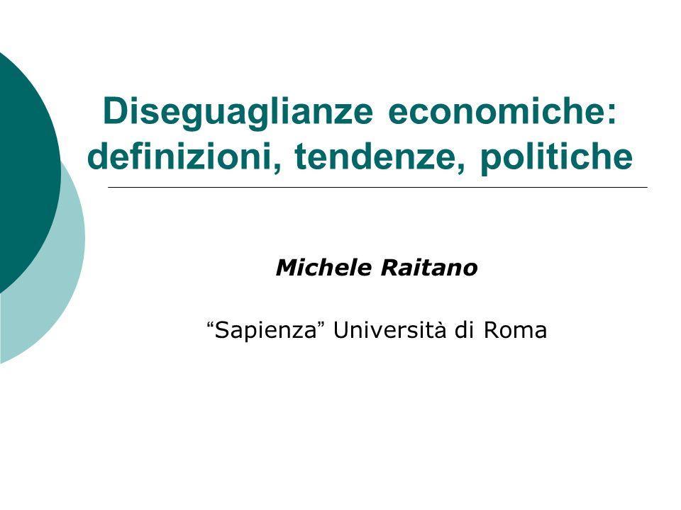 2 Possibili tematiche da analizzare Dimensioni e tendenze della distribuzione dei redditi.