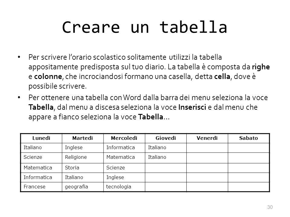 Creare un tabella Per scrivere lorario scolastico solitamente utilizzi la tabella appositamente predisposta sul tuo diario. La tabella è composta da r