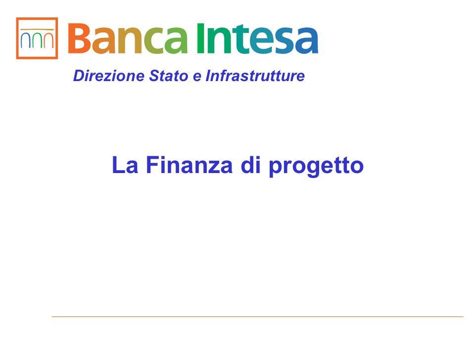 Direzione Stato e Infrastrutture La Finanza di progetto