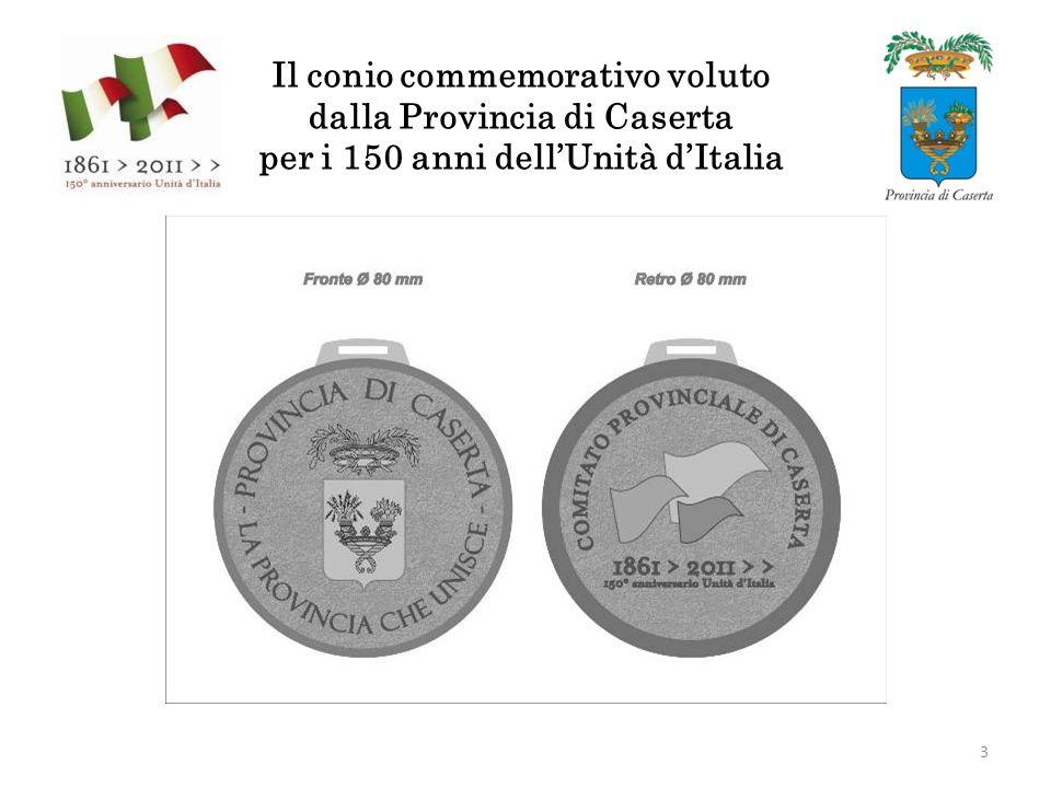 Il conio commemorativo voluto dalla Provincia di Caserta per i 150 anni dellUnità dItalia 3