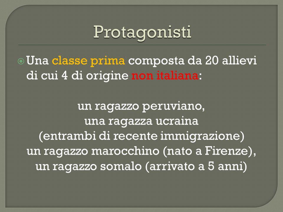 Una classe prima composta da 20 allievi di cui 4 di origine non italiana: un ragazzo peruviano, una ragazza ucraina (entrambi di recente immigrazione)