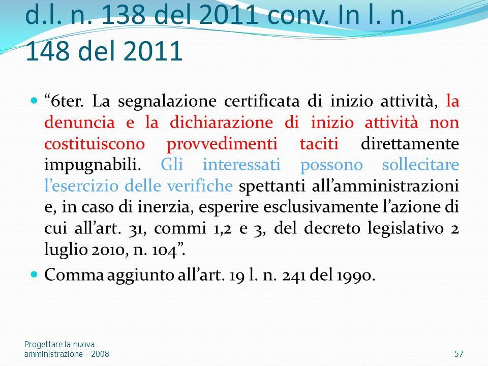 d.l. n. 138 del 2011 conv. In l. n. 148 del 2011 6ter. La segnalazione certificata di inizio attività, la denuncia e la dichiarazione di inizio attivi