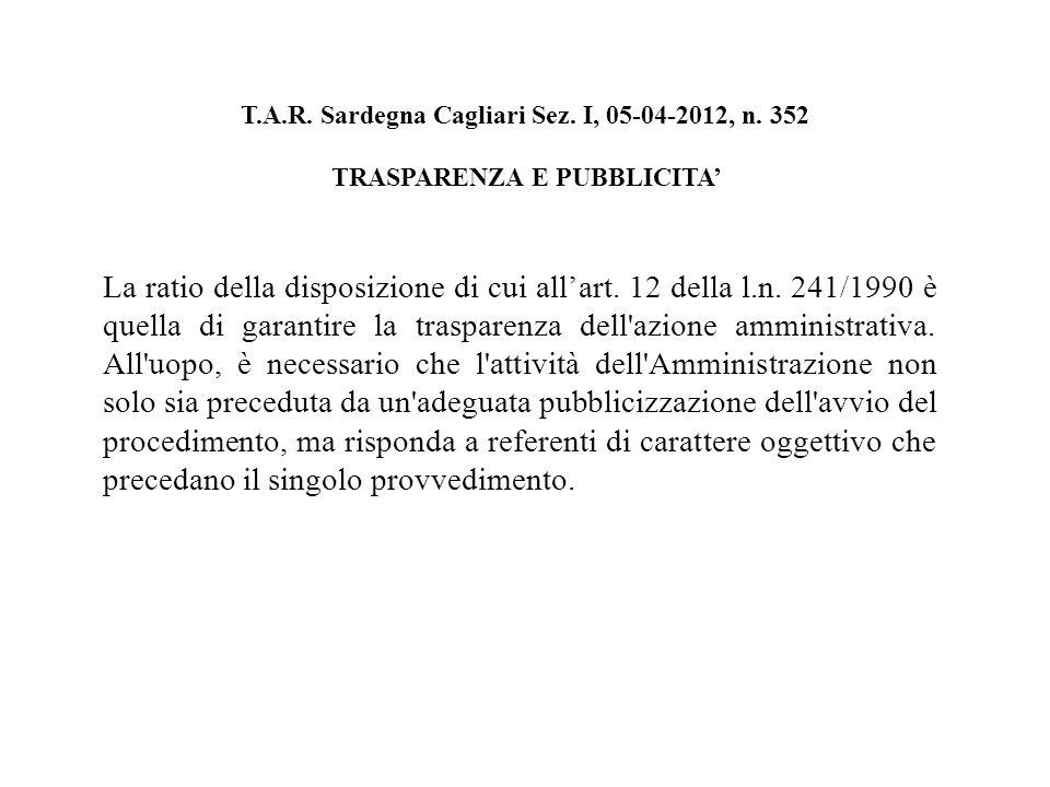 T.A.R. Sardegna Cagliari Sez. I, 05-04-2012, n.