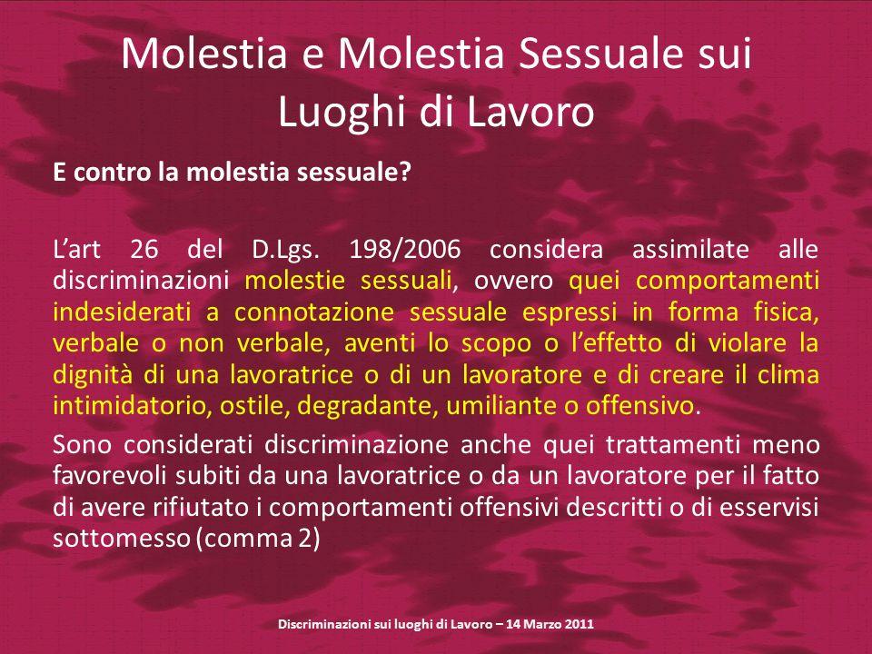 Molestia e Molestia Sessuale sui Luoghi di Lavoro E contro la molestia sessuale.