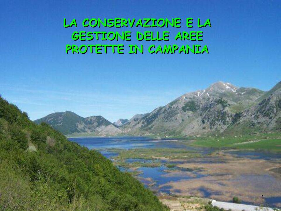 1 LA CONSERVAZIONE E LA GESTIONE DELLE AREE PROTETTE IN CAMPANIA