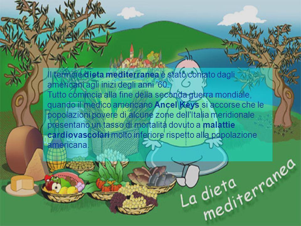 Il termine dieta mediterranea è stato coniato dagli americani agli inizi degli anni '60. Tutto comincia alla fine della seconda guerra mondiale, quand