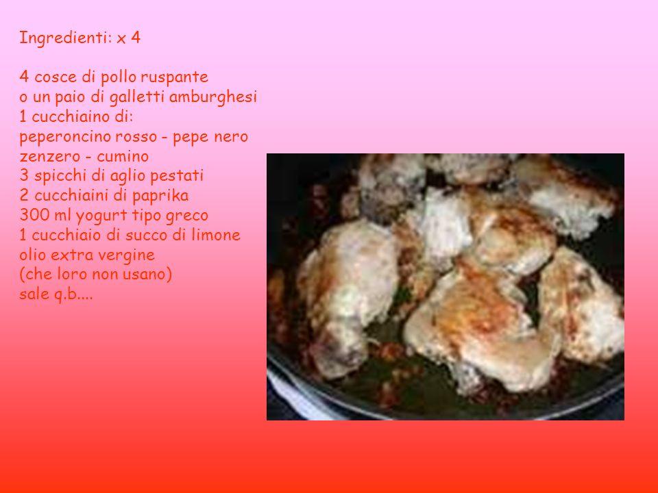 Ingredienti: x 4 4 cosce di pollo ruspante o un paio di galletti amburghesi 1 cucchiaino di: peperoncino rosso - pepe nero zenzero - cumino 3 spicchi