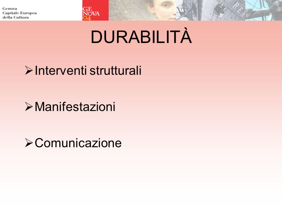DURABILITÀ Interventi strutturali Manifestazioni Comunicazione